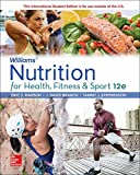Williams' Nutrition for Health, Fitness and Sport