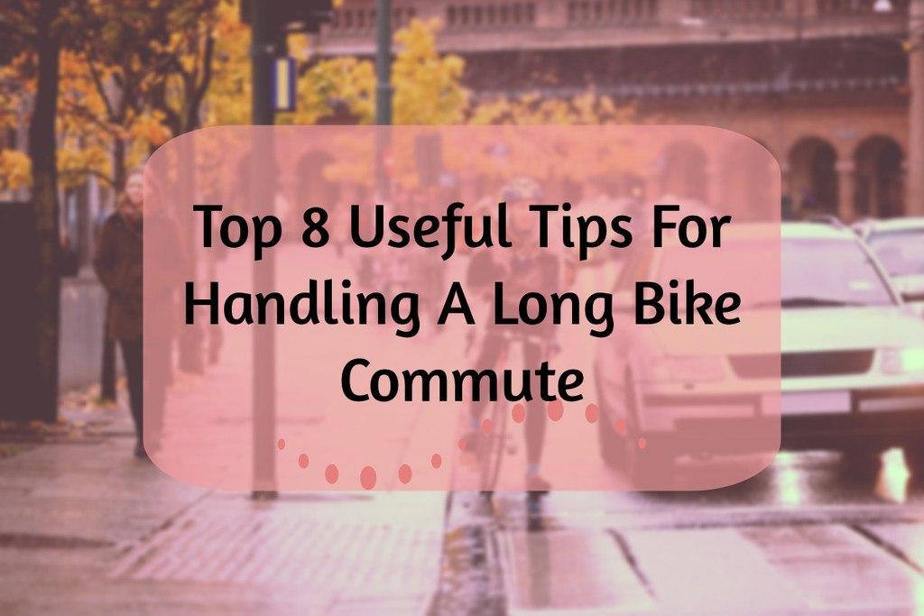 Long Bike Commute