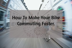 Tips To Commuting Faster