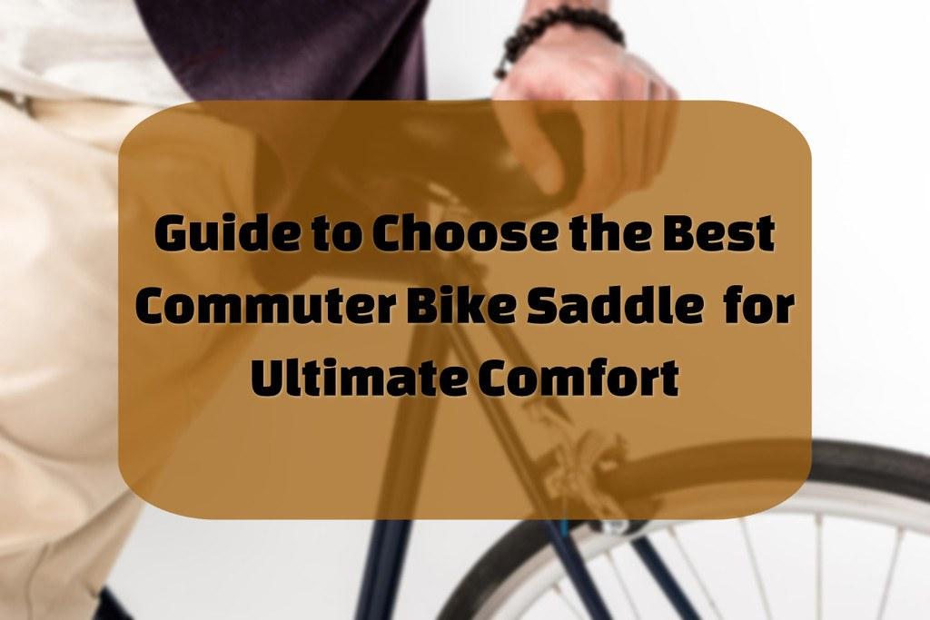 best bike seat for commuting