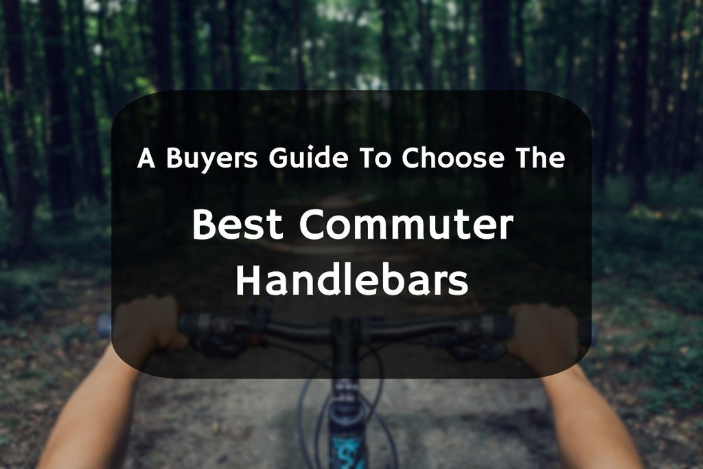 best handlebars for commuting