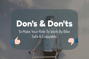 dons and donts to ride to work