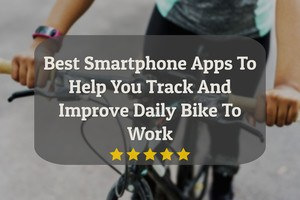 Best Smartphone Apps for cycling