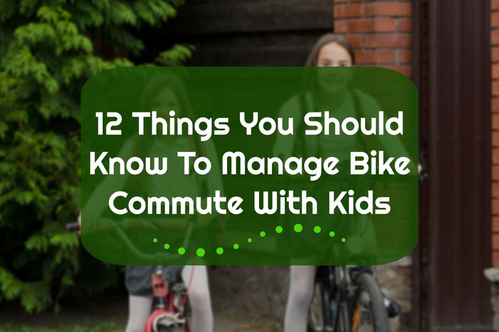 Commuting With Kids