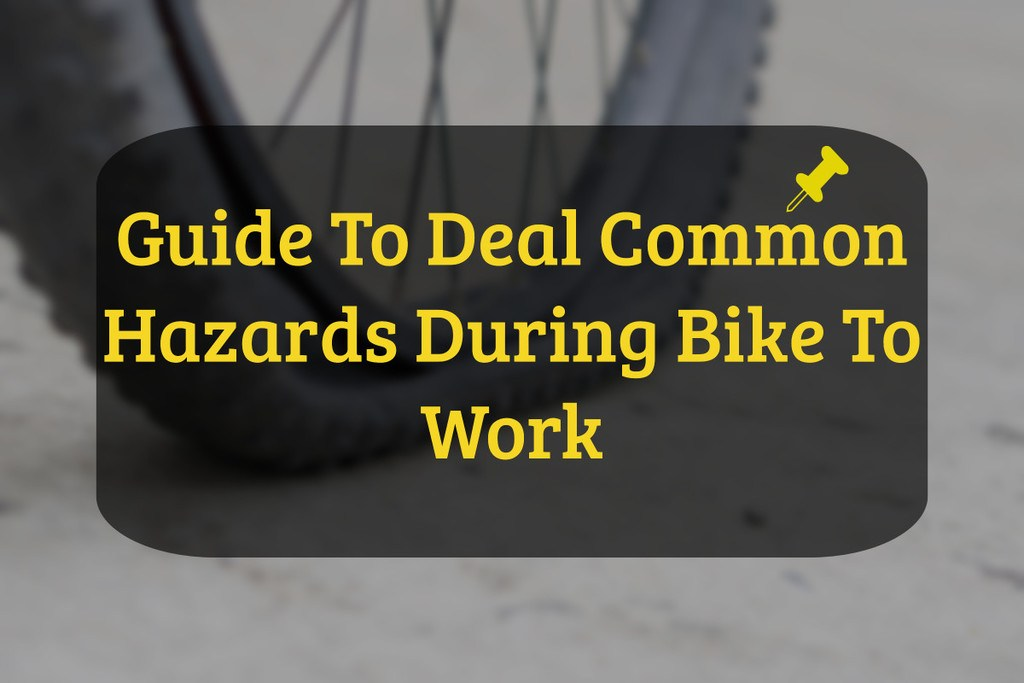 How to Avoid Common Hazards during Your Bike Commute