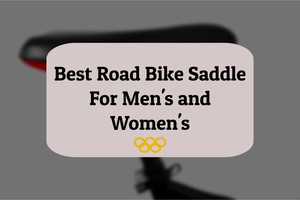 ​best road bike seats for men and women