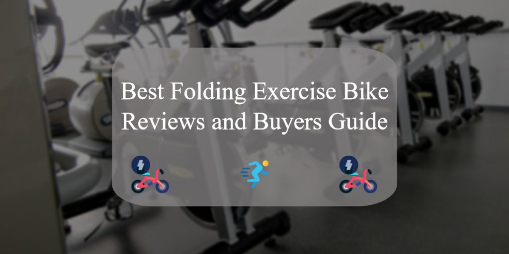 Folding Exercise Bikes Review