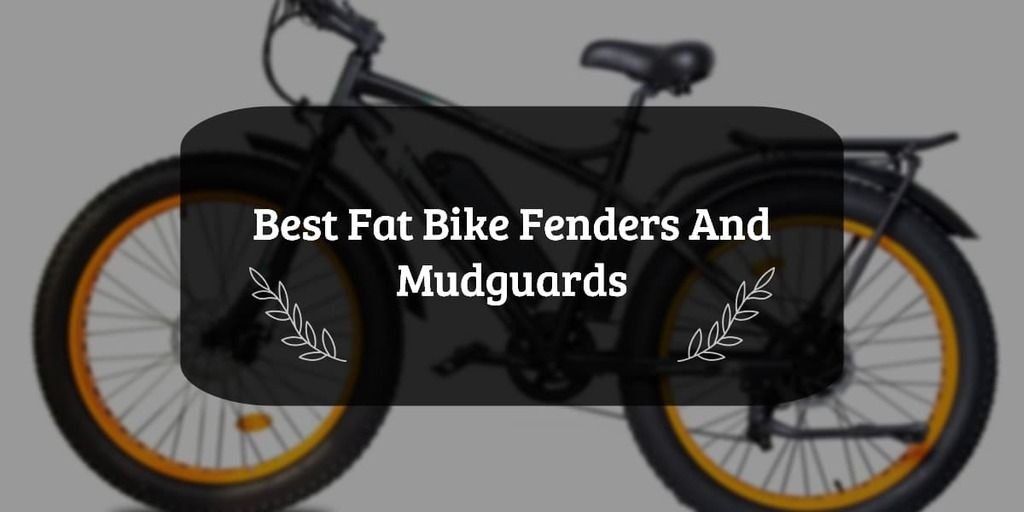 best fat bike fenders and mudguards